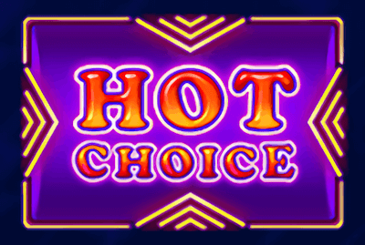 Hot Choice Slot Machine: Play Online and Review