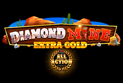 Diamond Mine Extra Gold All Action Slot Machine: Play Online and Review