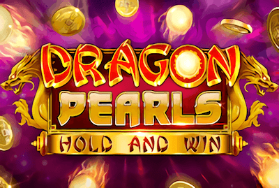 Dragon Pearls: Hold & Win Slot Machine: Play Online and Review