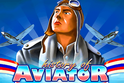 History of AVIATOR Slot Machine: Play Online and Review