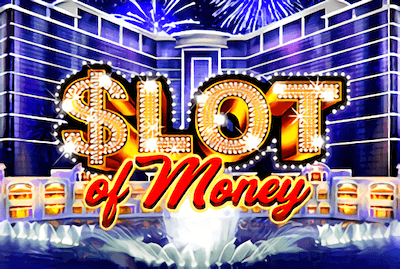 OF MONEY Slot Machine: Play Online and Review