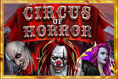 Circus of Horror Slot Machine: Play Online and Review