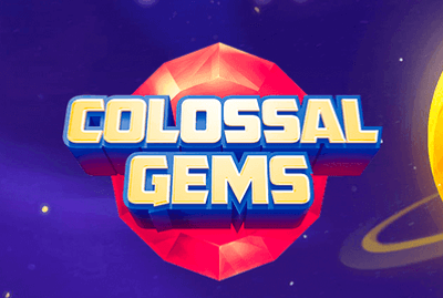 Colossal Gems Slot Machine: Play Online and Review