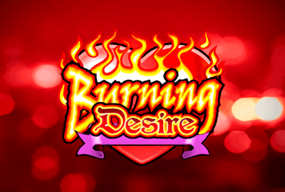 Burning Desire Slot Machine: Play Online and Review