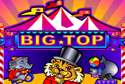 Big Top Slot Machine: Play Online and Review