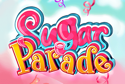 Sugar Parade Slot Machine: Play Online and Review