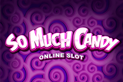 So Much Candy Slot Machine: Play Online and Review