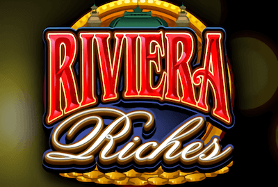 Riviera Riches Slot Machine: Play Online and Review