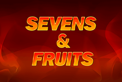 Sevens&Fruits Slot Machine: Play Online and Review