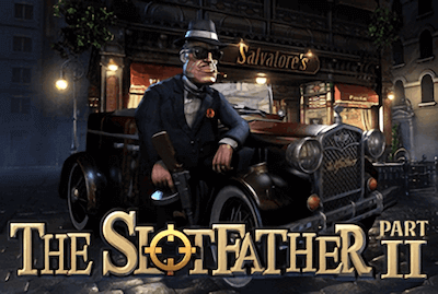 Slotfather 2 Slot Machine: Play Online and Review