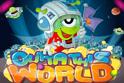 Out Of This World Slot Machine: Play Online and Review