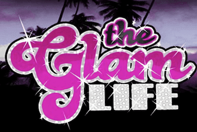 Glam Life Slot Machine: Play Online and Review