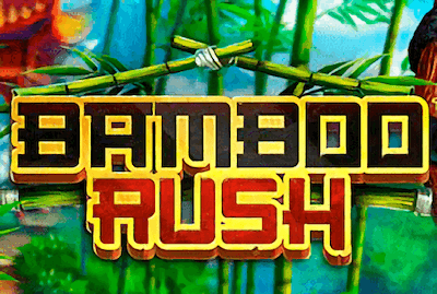 BAMBOO RUSH Slot Machine: Play Online and Review