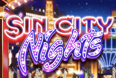 Sin City Nights Slot Machine: Play Online and Review